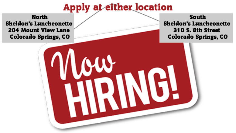 Sheldon's Luncheonette is Hiring
